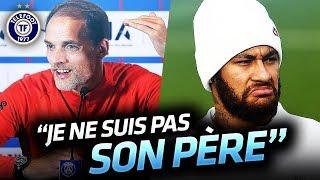 VIDEO: Tuchel ni un PERE ni un FLIC pour Neymar- La Quotidienne #583