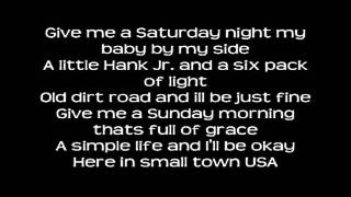 Justin Moore - Small Town USA w/ Lyrics