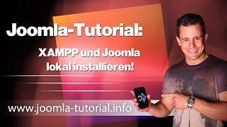 Joomla Tutorial - XAMPP und Joomla lokal installieren