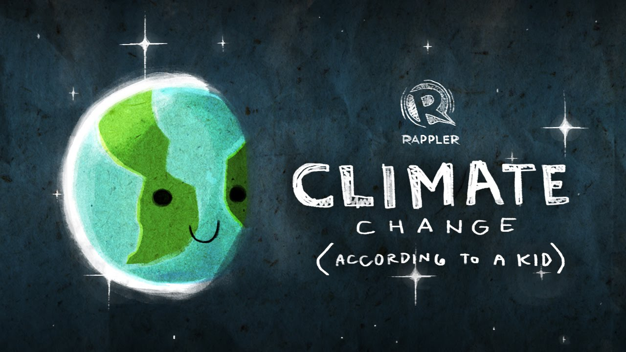 Climate Change According To A Kid Youtube