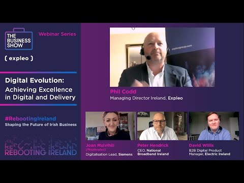 Rebooting Ireland Webinar: Digital Evolution Achieving Excellence in Digital and Delivery