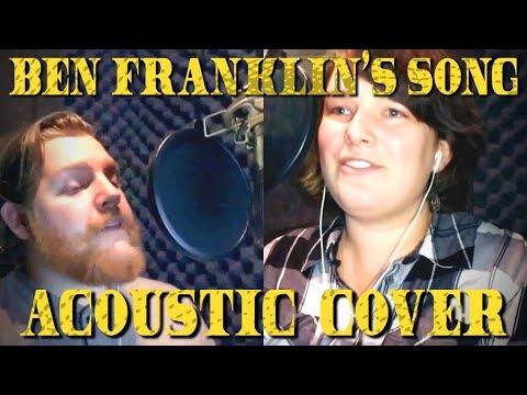 Ben Franklins Song Hamildrops Acoustic