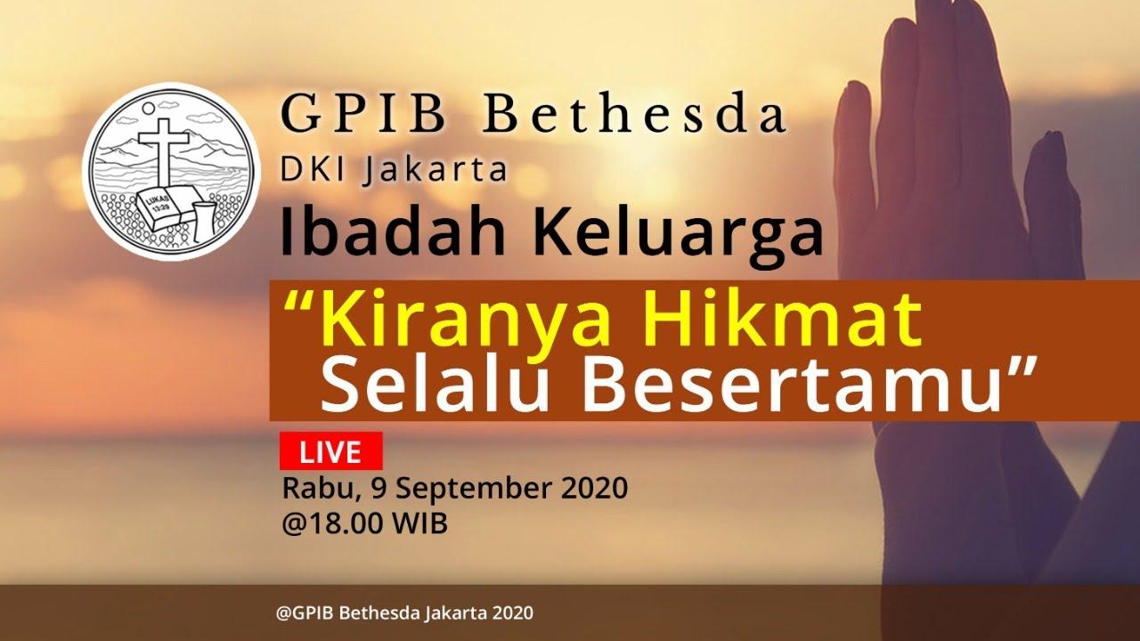 Ibadah Keluarga GPIB Bethesda (09 September 2020)