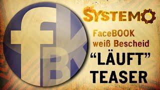 """SYSTEMO – Facebook weiß Bescheid (""""Läuft""""-Album Teaser / OFFICIAL VIDEO)"""