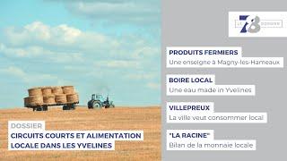 7/8 Dossier. Circuits courts et alimentation locale dans les Yvelines