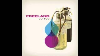 FREELAND - Do You - Moonbootica Remix