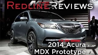 Acura MDX Prototype 2014 Videos