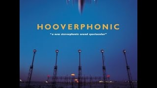 Hooverphonic - The New Stereophonic Sound Spectacular (Full Album)