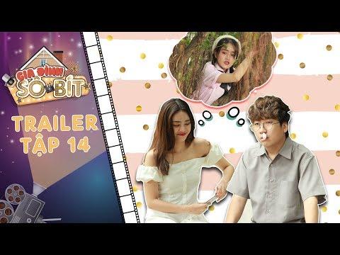 Gia đình sô - bít   Trailer tập 14: Gia Bảo thoát ế khi được Thiên Thanh làm mai thiên kim tiểu thư?