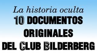 Club Bilderberg: 10 documentos originales expuestos