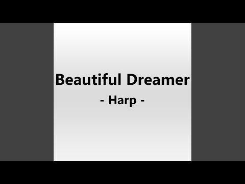 Beautiful Dreamer Harp Instrumental