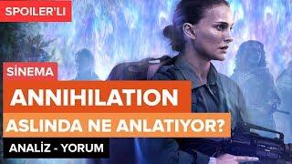 Annihilation - Yok Oluş  Bize Ne Anlatıyor? (Spoiler)