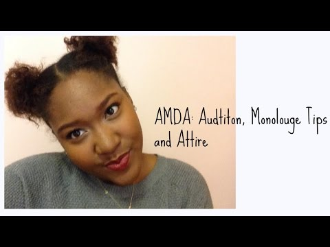 AMDA: Audition, Monolouge Tips and Attire !