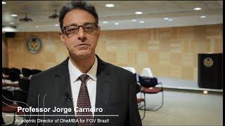 Professor Jorge Carneiro, Coordenador Acadêmico do OneMBA da FGV EAESP, fala mais sobre o curso