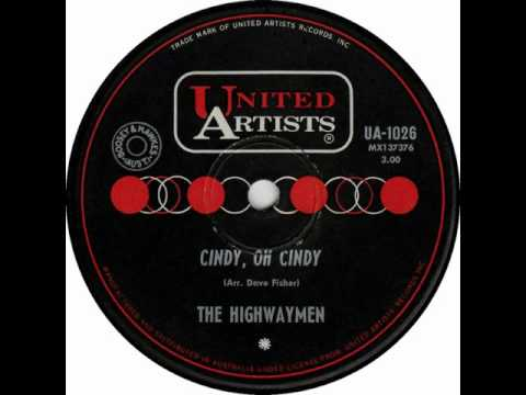 The Highwaymen -  Cindy Oh Cindy