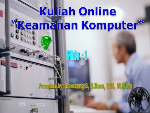 Kuliah Online - #1 - MK Keamanan Komputer