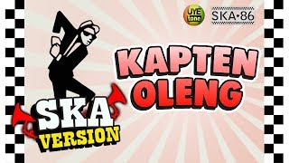 Download Mp3 SKA 86 - KAPTEN OLENG