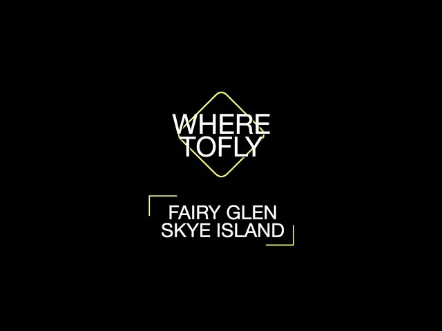 Where to Fly: Fairy Glen