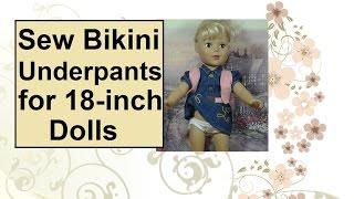 Sew Bikini Underwear for 18 Inch Dolls