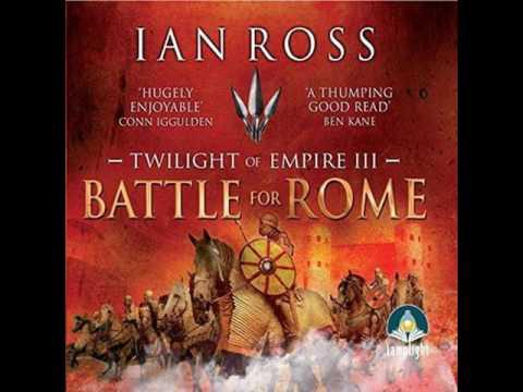IAN ROSS, Twilight of Empire,  Battle For Rome