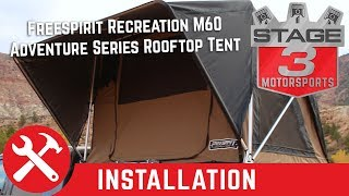 Freespirit Recreation M60 Adventure Series Rooftop Tent Install on Thule Bed Rack