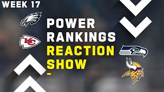 Week 17 Power Rankings Reaction Show