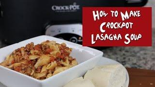 How to Make Crockpot Lasagna Soup (RECIPE)