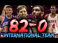 Could The ALL-TIME NBA INTERNATIONAL team go 82-0?