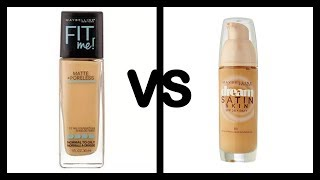 Maybelline fit me foundation VS dream satin skin foundation - comparison - which one is the best