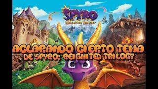 Aclarando cierto tema de Spyro: Reignited Trilogy referente a Spyro 2 y Spyro 3