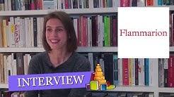 Paroles d'éditeur : Interview de Louise Danou, des éditions Flammarion