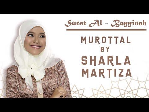 Murotal Sharla Martiza Surat Al Bayyinah