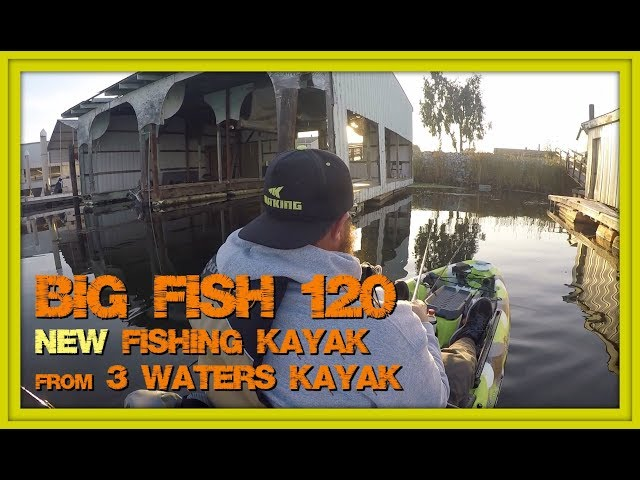 Big Fish 120 - My First Paddle in the NEW Fishing Kayak from 3 Waters Kayaks