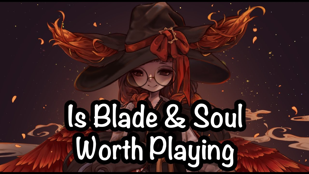 Download Is Blade & Soul Worth Playing?