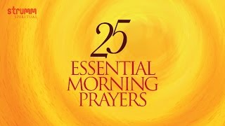 Download 25 Essential Morning Prayers MP3 song and Music Video