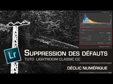 Tuto Lightroom #34 : Suppression des défauts