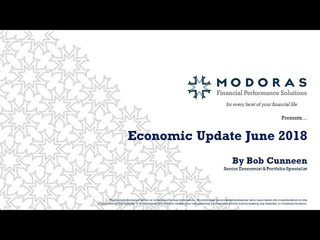 June 2018 Economic and Market Update