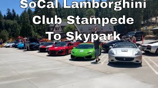 SoCal LAMBORGHINI CLUB OF AMERICA STAMPEDE TO SKYPARK | LAMBORGHINI EVENTS | CALIFORNIA CAR EVENTS