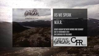 As We Speak - W.A.R.