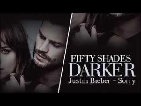 Sorry Fifty Shades Darker - Justin Bieber OST