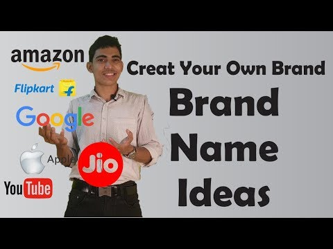 How to create a great brand name? Brand name ideas hindi