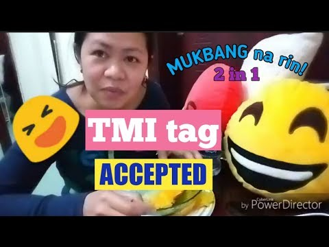 TMI: To Much Information Tag Accepted - MUKBANG + Tag Challenge from Youtube Friends