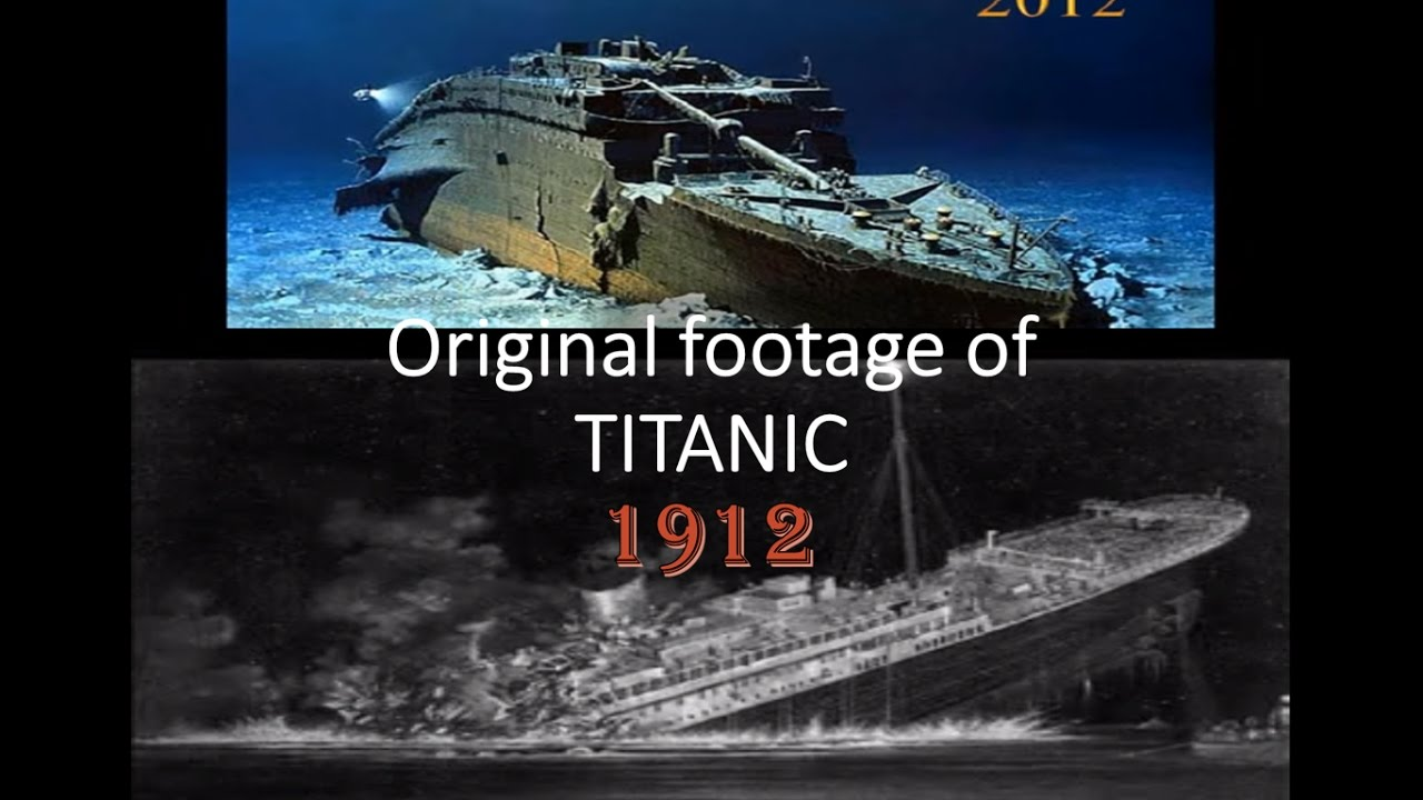 TITANIC -- 1912 TO 2017 Original Video footage... - YouTube