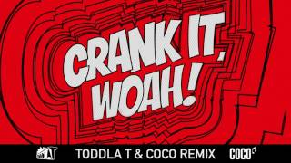 Kideko & George Kwali - Crank It (Woah!) feat. Nadia Rose & Sweetie Irie (Toddla T & Coco Remix)