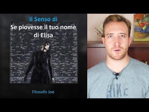 Il Senso di Se piovesse il tuo nome di Elisa