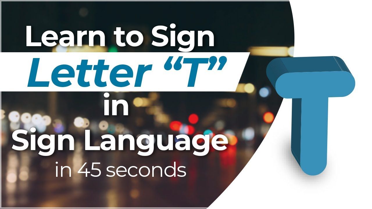 How to Sign the Letter  T  in Sign Language    YouTube How to Sign the Letter  T  in Sign Language