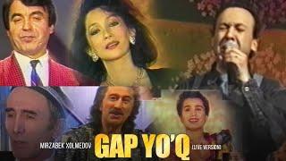 Mirzabek Xolmedov - Gap Yo'q (live version)