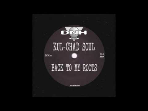 Kul-Chad Soul - I Want You
