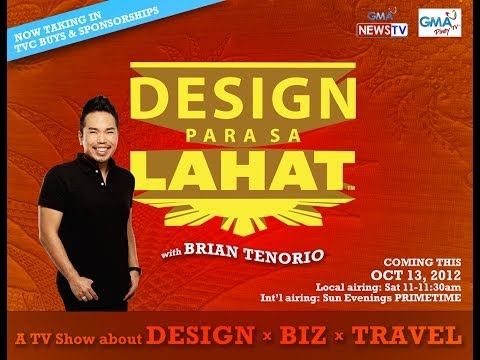 Design Para Sa Lahat TV show about DESIGN x BIZ x TRAVEL in the Philippines