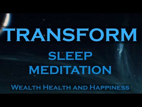 TRANSFORM ~ While You Sleep Meditation ~ Attract Wealth Health and Happiness